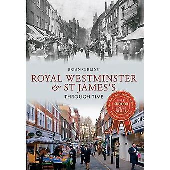 Royal Westminster & St James kautta aikaa Brian Girling - 978144