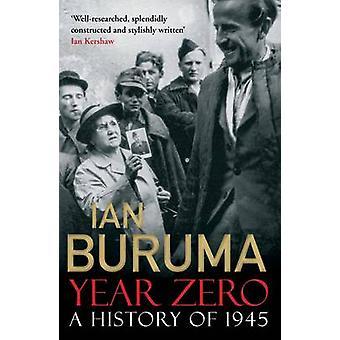 Année zéro - une histoire de 1945 (Main) par Ian Buruma - livre 9781848879393