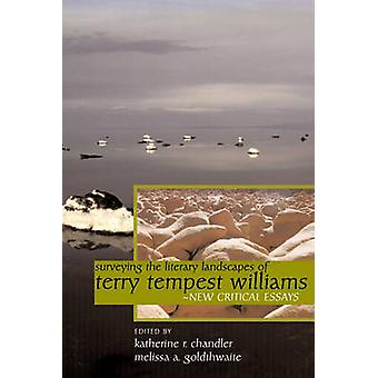 Surveying the Literary Landscapes of Terry Tempest Williams - New Crit