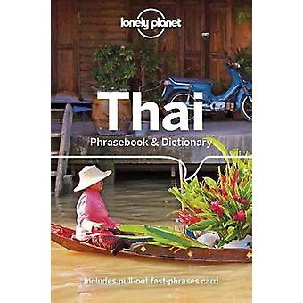 Lonely Planet Thaise Phrasebook & Dictionary door Lonely Planet Thai