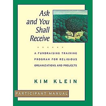 Fragen und Ihr werdet empfangen, Teilnehmer-Handbuch: ein Fundraising-Trainingsprogramm für religiöse Organisationen und Projekte