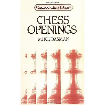 Chess Openings (Crowood Chess Library)