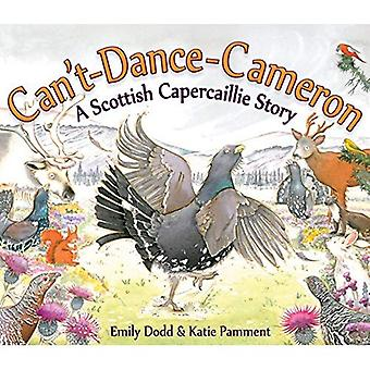 Can't-dance-Cameron: A Scottish Capercaillie Story (Picture Kelpies)