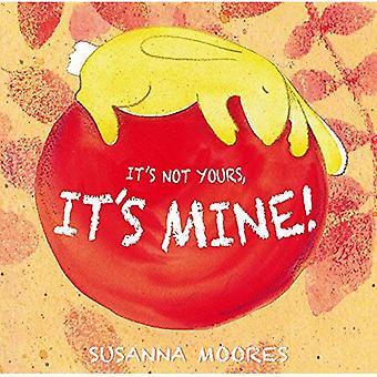 Het is niet je van het is de mijne!