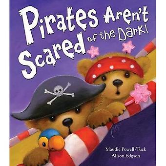 Pirates n'avons pas peur du noir!