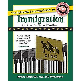 Den politiskt inkorrekta guiden till invandring (politiskt inkorrekt guider)