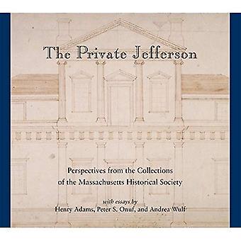 De privé-Jefferson: Perspectieven uit de collecties van de Massachusetts Historical Society