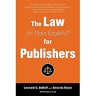 The Law (in Plain English)� for Publishers (In Plain English)