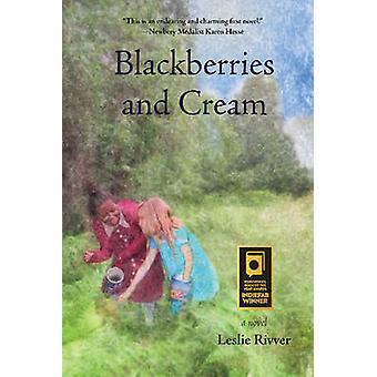 Blackberries and Cream by Rivver & Leslie