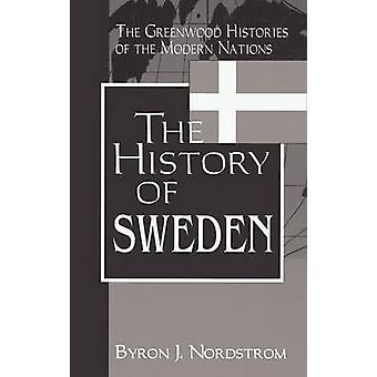 La historia de Suecia por Nordstrom y Byron J.