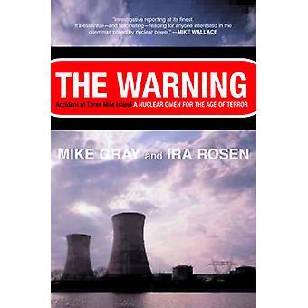 Die Warnung-Unfall in Three Mile Island von Gray & Mike