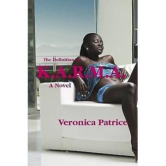 La définition de K.A.R.M.A. par Patrice & Veronica