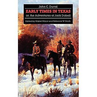 Tiderna för tidig sort i Texas eller äventyr Jack Dobell av Duval & John C.