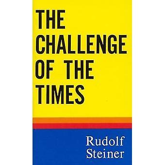 Challenge of the Times by Steiner & Rudolf