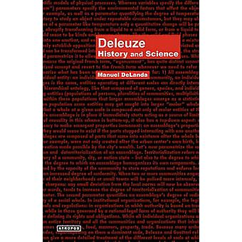 Deleuze History and Science by Delanda & Manuel