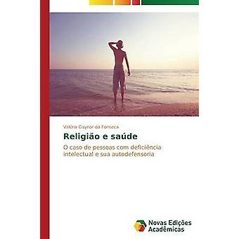 Religio e sade door da Fonseca Valria Gaynor