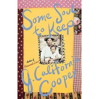 Some Soul to Keep by J.California Cooper - 9780312193379 Book
