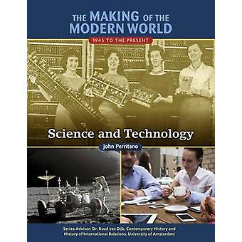 The Making of the Modern World - 1945 to the Present - Science and Tech