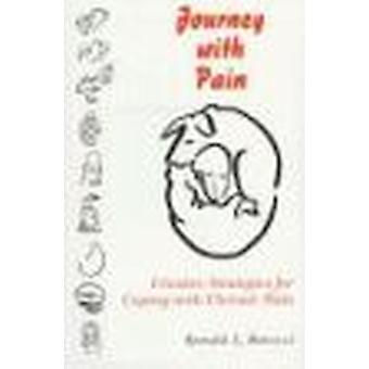 Journey with Pain - Creative Strategies for Coping with Chronic Pain b
