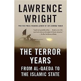 De terreur-jaar - van Al-Qaeda aan de islamitische staat door Lawrence Wrig