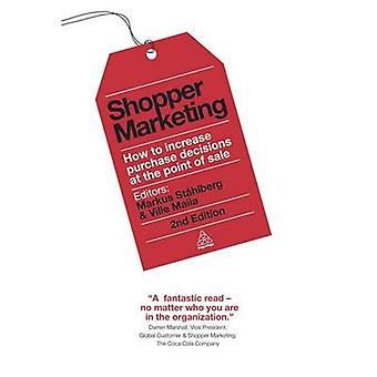 Shopper Marketing - How to Increase Purchase Decisions at the Point of