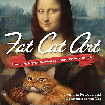 Fat Cat Art - Famous Masterpieces Improved by a Ginger Cat with Attitu