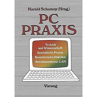 PC Praxis Technik Und Wissenschaft Betriebliche Praxis Benutzerschnittstellen Betriebssysteme . LAN by Schumny & Harald