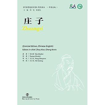 Zhuangzi samling af kritiske biografier af kinesiske tænkere af ZHAOHUI & Bao