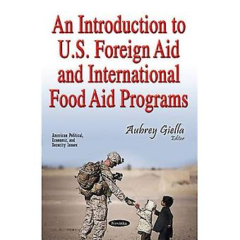 An Introduction to U.S. Foreign Aid & International� Food Aid Programs