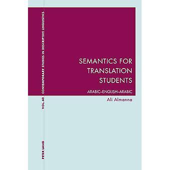 Semantics for Translation Students  ArabicEnglishArabic by Ali Almanna
