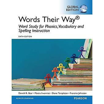 Words Their Way Word Study for Phonics Vocabulary and Spe by Donald Bear
