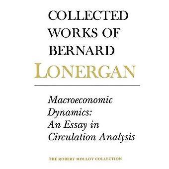 Macroeconomic Dynamics by Bernard Lonergan