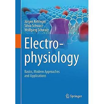 Elektrofysiologie door Rettinger & JurgenSchwarz & SilviaSchwarz & Wolfgang