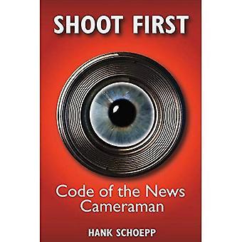 Eerst schieten: Code van de Cameraman nieuws