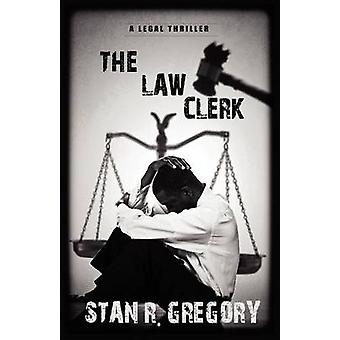 The Law Clerk by Gregory & Stan R.
