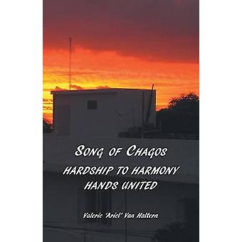 Song of Chagos Hardship to Harmony Hands United by Van Haltern & Valerie Ariel