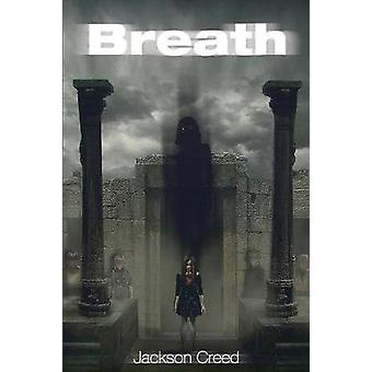 Breath by Creed & Jackson
