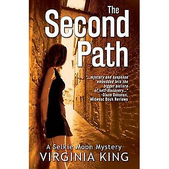 The Second Path The Secrets of Selkie Moon by King & Virginia