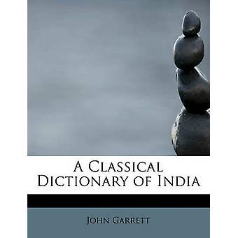 En klassisk Dictionary of India av Garrett & John