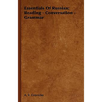 Essentials of Russian Reading  Conversation  Grammar by Gronicka & A. V.