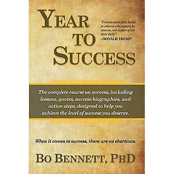Year To Success by Bennett & Bo