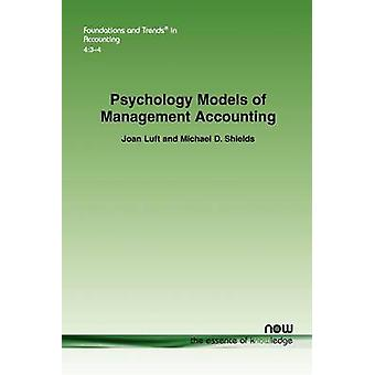 Psychology Models of Management Accounting by Luft & Joan