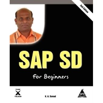 SAP SD for Beginners 2nd Edition by Samad & K A