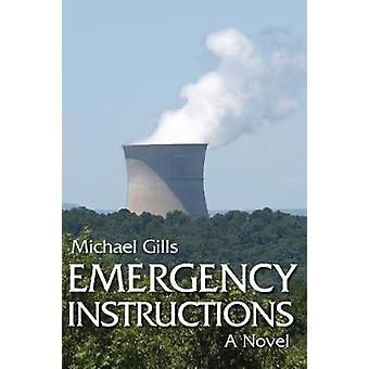 Emergency Instructions by Gills & Michael