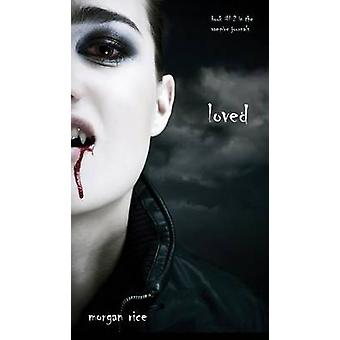 Loved Book 2 in the Vampire Journals by Rice & Morgan