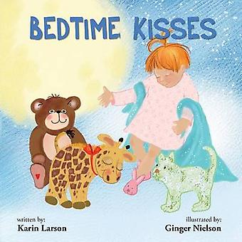 Bedtime Kisses by Larson & Karin