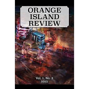ORANGE ISLAND REVIEW Vol. 1 No. 2 by Orange Island Arts Foundation & The