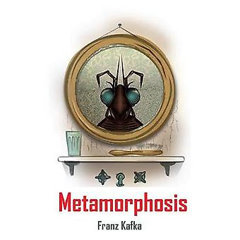 Metamorphosis by Kafka & Franz