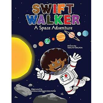 Swift Walker A Space Adventure by Tarlton & Verlyn