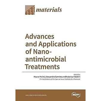Advances and Applications of Nanoantimicrobial Treatments by Pollini & Mauro
